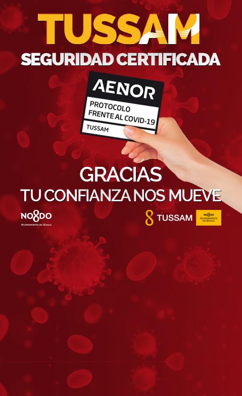 Cartel que anuncia que AENOR ha certificado a TUSSAM con el sello de seguridad frente al Covid-19